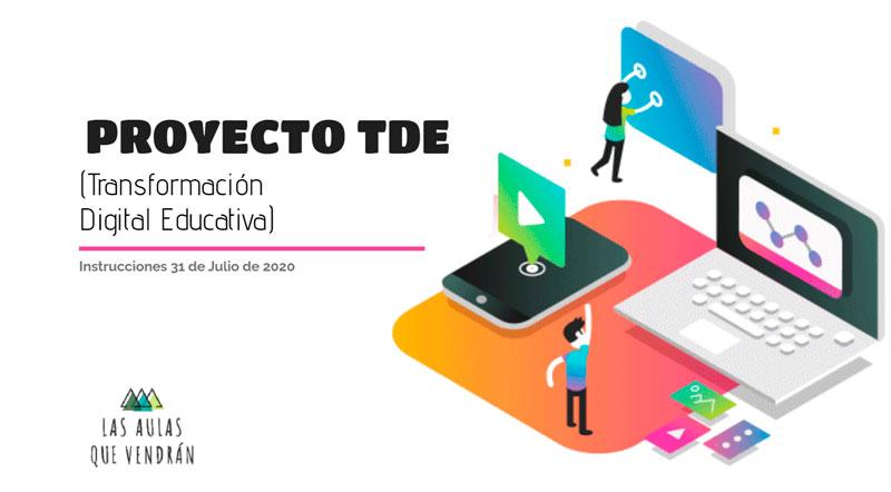 Presentación del Plan de Transformación Digital Educativa (TDE) - Las aulas  que vendran